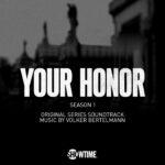 دانلود موسیقی متن سریال Your Honor
