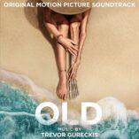 دانلود موسیقی متن فیلم Old 2021