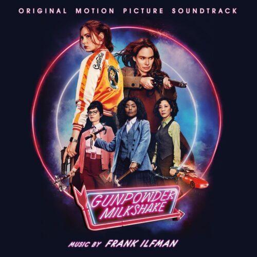 دانلود موسیقی متن فیلم Gunpowder Milkshake 2021